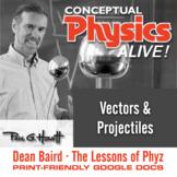 Conceptual Physics Alive: Vectors & Projectiles