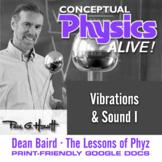 Conceptual Physics Alive: Vibrations & Sound I
