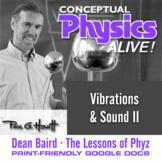 Conceptual Physics Alive: Vibrations & Sound II