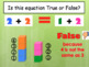 Conceptual Understanding of the Equal Sign (=) - True or False