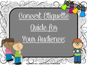 Concert Etiquette (PDF Edition) - A Guide & Slide Show For Your Audience