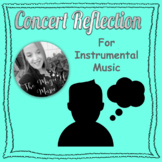 Concert Reflection (for instrumental music students)