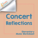 Concert Reflection | Elementary Music Worksheets