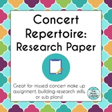 Concert Repertoire: Research Paper Distance Learning