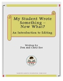 My Student Wrote Something -- Now What?