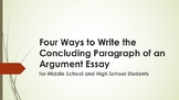 Concluding Paragraph Methods for an Argument Essay—Middle and High School