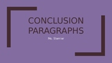 Conclusion Paragraphs---how to write with step by step examples and explanations