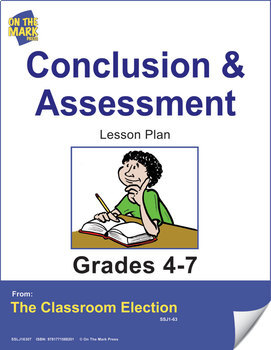 Conclusion and Assessment - An Election Lesson Plan