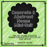 Concrete and Abstract Nouns Mini Unit