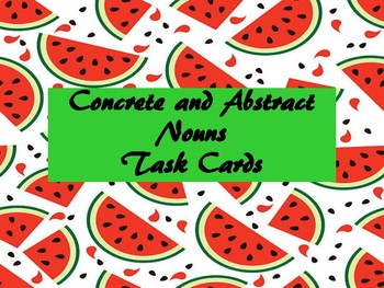 Concrete and Abstract Nouns Task Cards