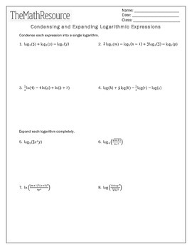 Condensing and Expanding Logarithmic Expressions - Worksheet
