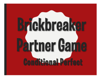 Spanish Conditional Perfect Brickbreaker Partner Game