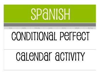 Spanish Conditional Perfect Calendar Activity