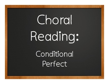 Spanish Conditional Perfect Choral Reading