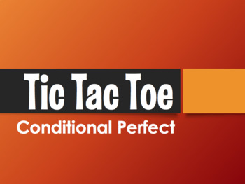 Spanish Conditional Perfect Tic Tac Toe Partner Game