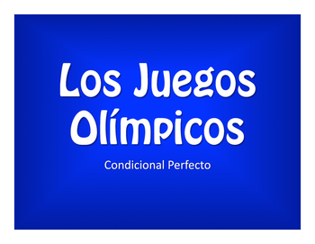 Spanish Conditional Perfect Olympics