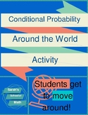 Conditional Probability Around the World Activity (scavenger hunt)