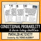Conditional Probability Math Lib Activity