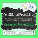 Conditional Probability Two-Way Frequency Tables Scavenger