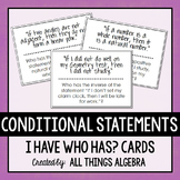 Conditional Statements (Inverse, Converse, Contrapositive) I Have Who Has Cards