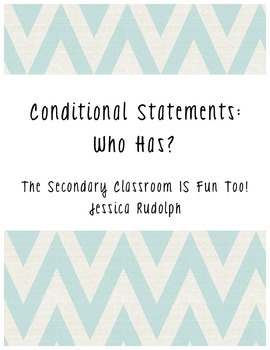 Conditional Statements: Who Has?