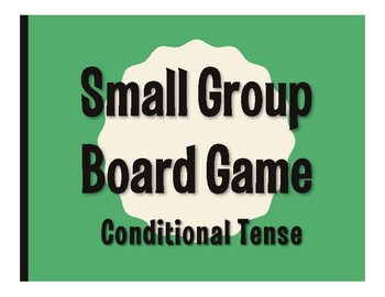 Spanish Conditional Tense Board Game