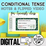 Conditional Tense Notes & Flipped Video
