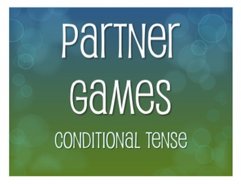 Spanish Conditional Tense Partner Games