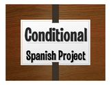 Spanish Conditional Tense Project