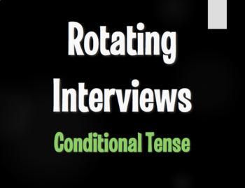 Spanish Conditional Tense Rotating Interviews