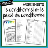 Conditional and Past Conditional - le conditionnel et le passé du conditionnel
