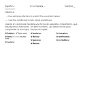 Conditional sentence starters: Spanish 4  (With imperfect subjunctive)