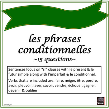 Conditional sentences/Phrases conditionnelles – written or oral activity