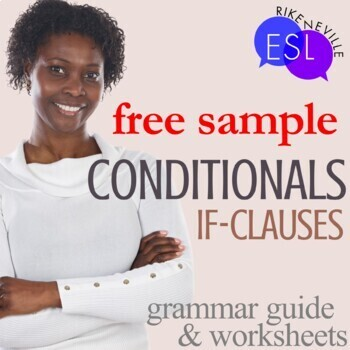 Free Sample of Conditionals Grammar Guide and Worksheets
