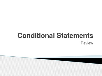 Conditionals Review & Practice Problems - Powerpoint