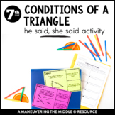 Conditions of a Triangle