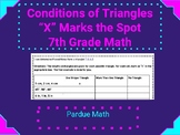 """Conditions of a Triangle """"X"""" Marks the Spot 7.G.A.2"""