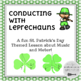 Conducting with Leprechauns!: Interactive Music Lesson for