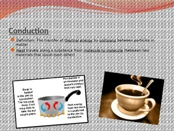 Conduction, Convection, Radiation PowerPoint
