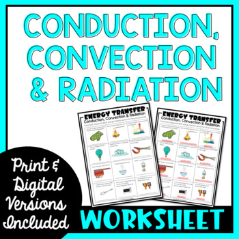 Conduction Convection And Radiation Worksheet By The Trendy Science