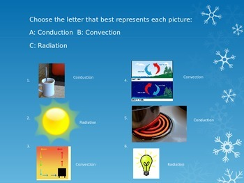 Conduction, Convection, or Radiation? Openers/Formative Assessment PPT