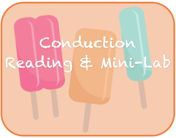 Conduction Reading and Mini-Lab