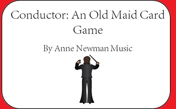 Conductor: An Old Maid Card Game for Instruments of the Orchestra