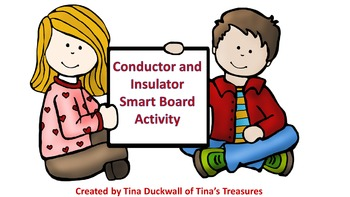 Conductor and Insulator Smart Board Interactive Activity