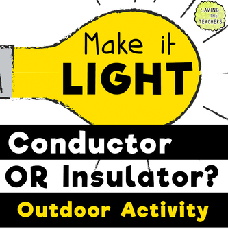 Conductor or Insulator: Outdoor Electricity Activity