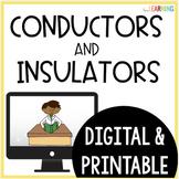 Conductors and Insulators {Lesson, Notes, Lab}