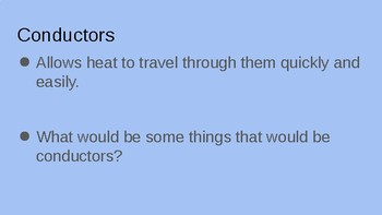 Conductors and Insulators of Heat Powerpoint