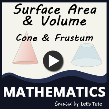 Cone & Frustum | Surface Area and Volume