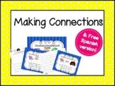 Conexiones en la lectura - Making Connections in SPANISH