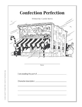 Confection Perfection (Leveled Readers' Theater, Grade 6+)